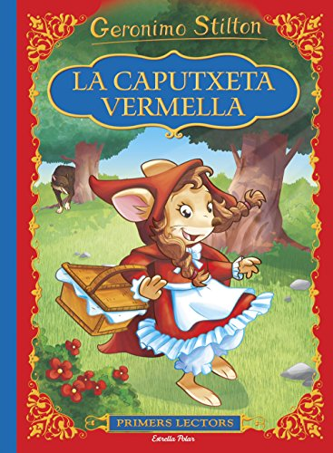 La caputxeta vermella: Primers lectors (Catalan Edition) por Geronimo Stilton