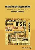 IFSG leicht gemacht: Das Märchen von der Ansteckung – Infektionskrankheiten nach dem IFSG leichter lernen in Geschichtenform