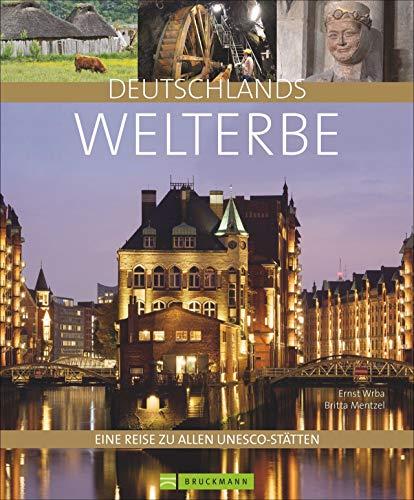 Bildband Deutschlands Welterbe: Eine Reise zu allen UNESCO-Welterbestätten wie Wattenmeer, Haithabu, Berliner Museumsinsel, Zeche Zollverein und Naumburger Dom. Mit vielen praktischen Hinweisen.