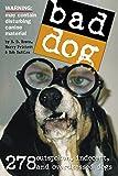 By Richard Dean Rosen Bad Dog (First Printing) [Paperback]