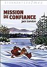 Mission de confiance et autres aventures du Grand Nord par Kleff