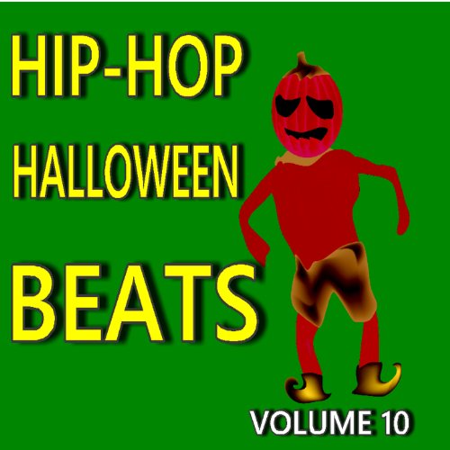 Hip-Hop Halloween Beats, Vol. 10 (Beats Halloween Rap)