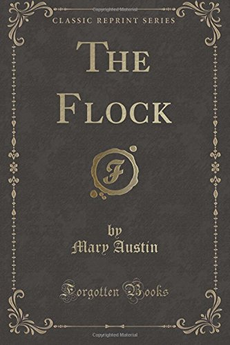 The Flock (Classic Reprint)