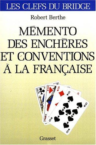 Mémento des enchères et conventions à la française par Robert Berthe