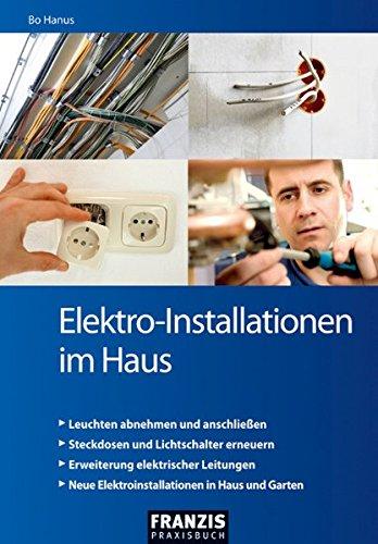 Elektro-Installationen im Haus: ...