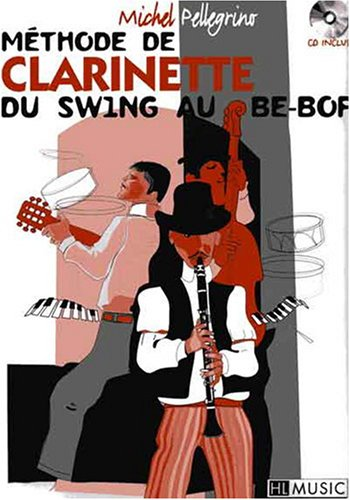 Mthode de clarinette du swing au be-bop