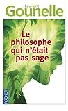 le philosophe qui n ?tait pas sage