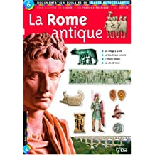 La Rome antique : Documentation scolaire en images autocollantes - Dès 7 ans
