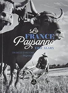 """Afficher """"La France paysanne"""""""