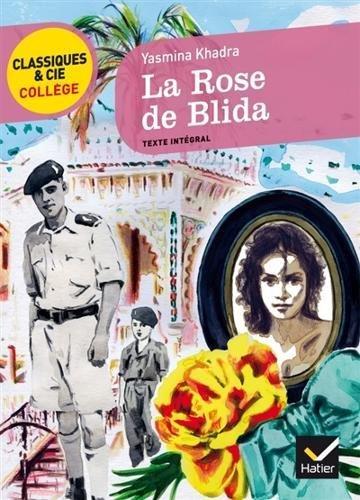 La Rose de Blida: un récit d'adolescence autobiographique par Yasmina Khadra