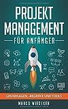 Projektmanagement für Anfänger: Grundlagen