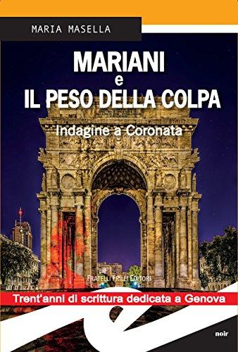 Mariani e il peso della colpa. Indagine a Coronata (Italian Edition)