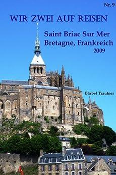 Wir zwei auf Reisen - Saint Briac sur Mer, Bretagne, Frankreich - 2009