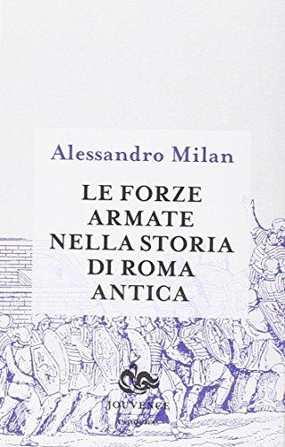 Le forze armate nella storia di Roma antica