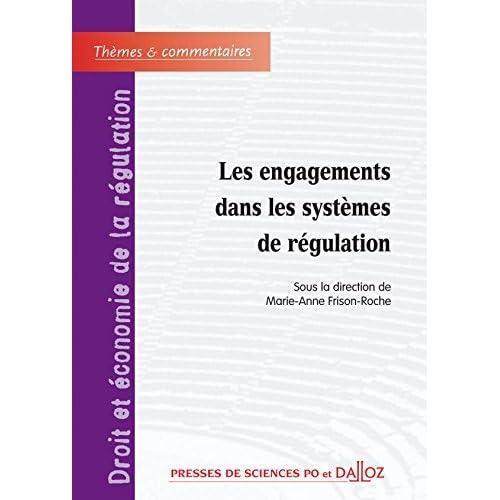 Les engagements dans les systèmes de régulation - 1ère édition: Thèmes et commentaires