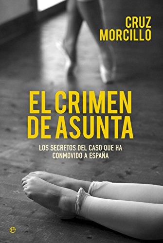 El Crimen De Asunta (Actualidad) por Cruz Morcillo Macías