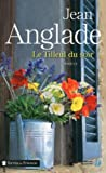 Le tilleul du soir : roman / Jean Anglade   Anglade, Jean (1915-...). Auteur