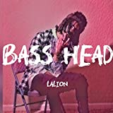Bass Head [Explicit]