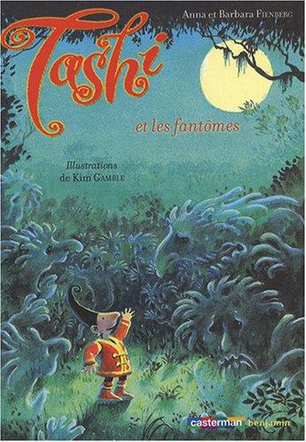 Tashi, Tome 3 : Tashi et les fantmes