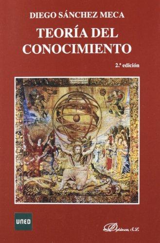 Teoría del Conocimiento por Diego Sánchez Meca