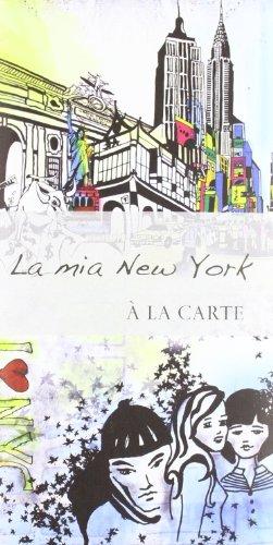 La mia New York. À la carte (Piante città estero)