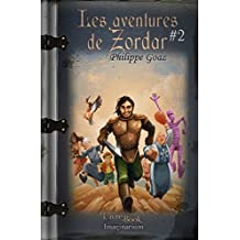 Les aventures de Zordar, vol.2