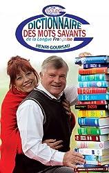 Dictionnaire des Mots Savants de la Langue Française