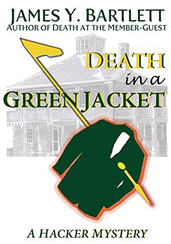 Death in a Green Jacket: A Hacker Golf Mystery (The Hacker Golf Mysteries) (English Edition)