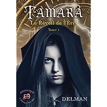 Tamara: Le réveil de l'éris - Tome 1