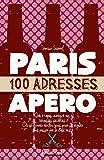 Paris 100 adresses pour l'apéro