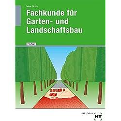 Fachkunde für Garten- und Landschaftsbau: Lehrbuch