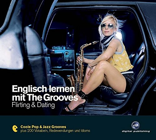 Englisch lernen mit The Grooves - Flirting & Dating