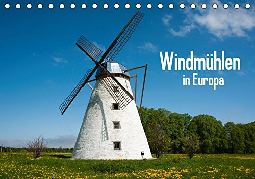 Windmühlen in Europa (Tischkalender 2017 DIN A5 quer): Historische Windmühlen in Europa. (Monatskalender, 14 Seiten )