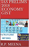 #8: IAS PRELIMS 2018 ECONOMY GIST: ECONOMY-EASY TO UNDERSTAND FOR UPSC IAS RAS SSC PCS AND OTHER COMPETITIVE EXAMS