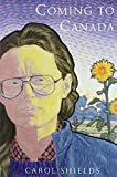 Coming to Canada: Poems by Carol Shields (1992-10-15)