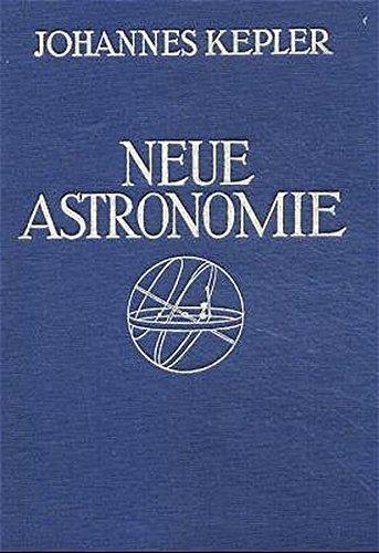 Neue Astronomie: Unveränderter Nachdruck der Ausgabe von 1929