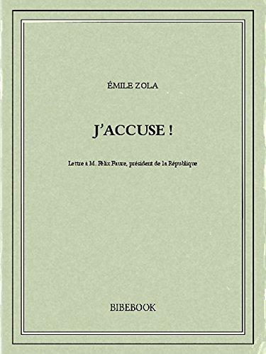 J'accuse ! (French Edition)