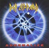 Songtexte von Def Leppard - Adrenalize