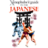 The Xenophobe's Guide to the Japanese (Xenophobe's Guides)