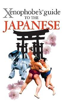 Descargar gratis The Xenophobe's Guide to the Japanese (Xenophobe's Guides) Epub