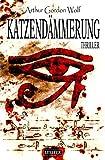 Katzendämmerung - Mystery-Thriller (Spannung, Abenteuer, Drama)