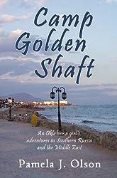 Camp Golden Shaft (Oklahoma Girl's Adventures Book 2) (English Edition)