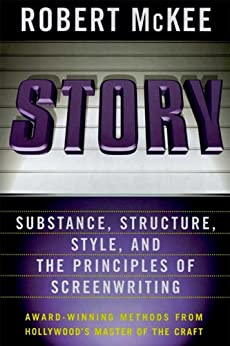 Story: Style, Structure, Substance, and the Principles of Screenwriting par [McKee, Robert]