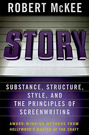 Story: Style, Structure, Substance, and the Principles of