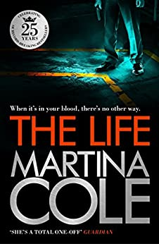 The Life by [Cole, Martina]