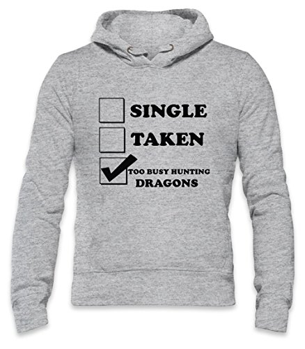 Single Taken Too Busy Hunting Dragons Mens Hoodie Small