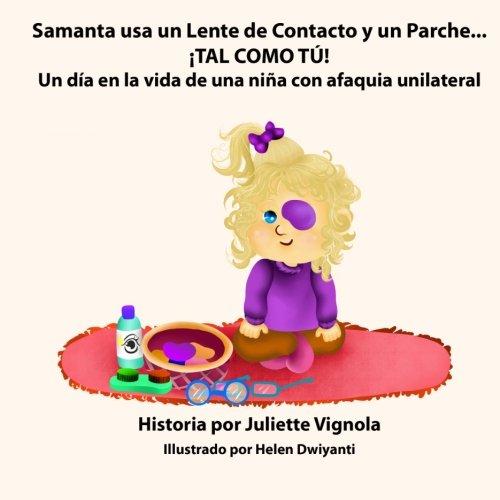 Samanta usa Lente Contacto Parche... TAL COMO TU!: