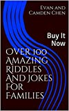 Over 100 Amazing Riddles And Jokes For Families: Buy It Now (The Winker Mouse Series)