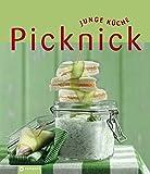 Picknick (Junge Küche): Raffinierte Rezepte fürs Picknicken und das Essen im Freien