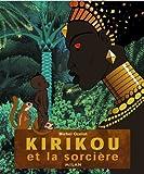 Kirikou et la sorcière / une histoire de Michel Ocelot racontée par le Grand-Père (Robert Liensol) ; musiques composées par Youssou N'dour   Ocelot, Michel (texte)